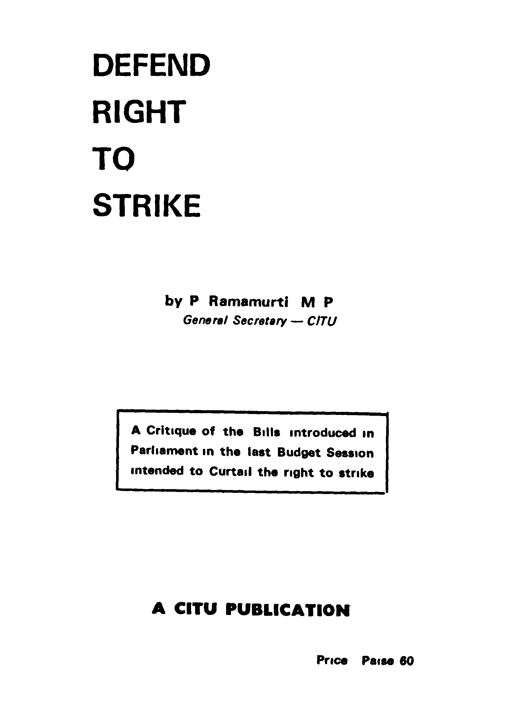 Defend Right To Strike