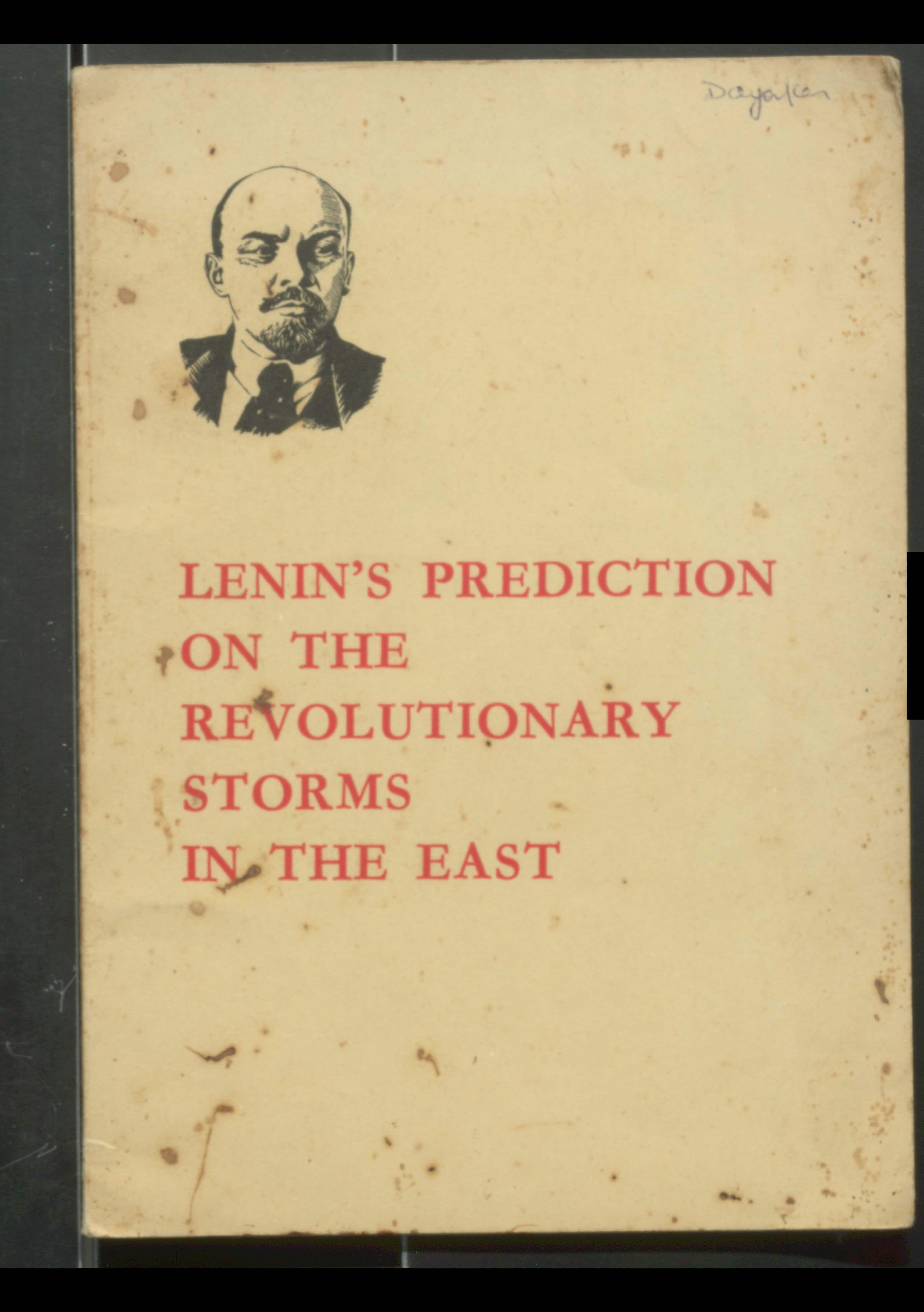 Lenin's Prediction on the Revolutionary storms in the East