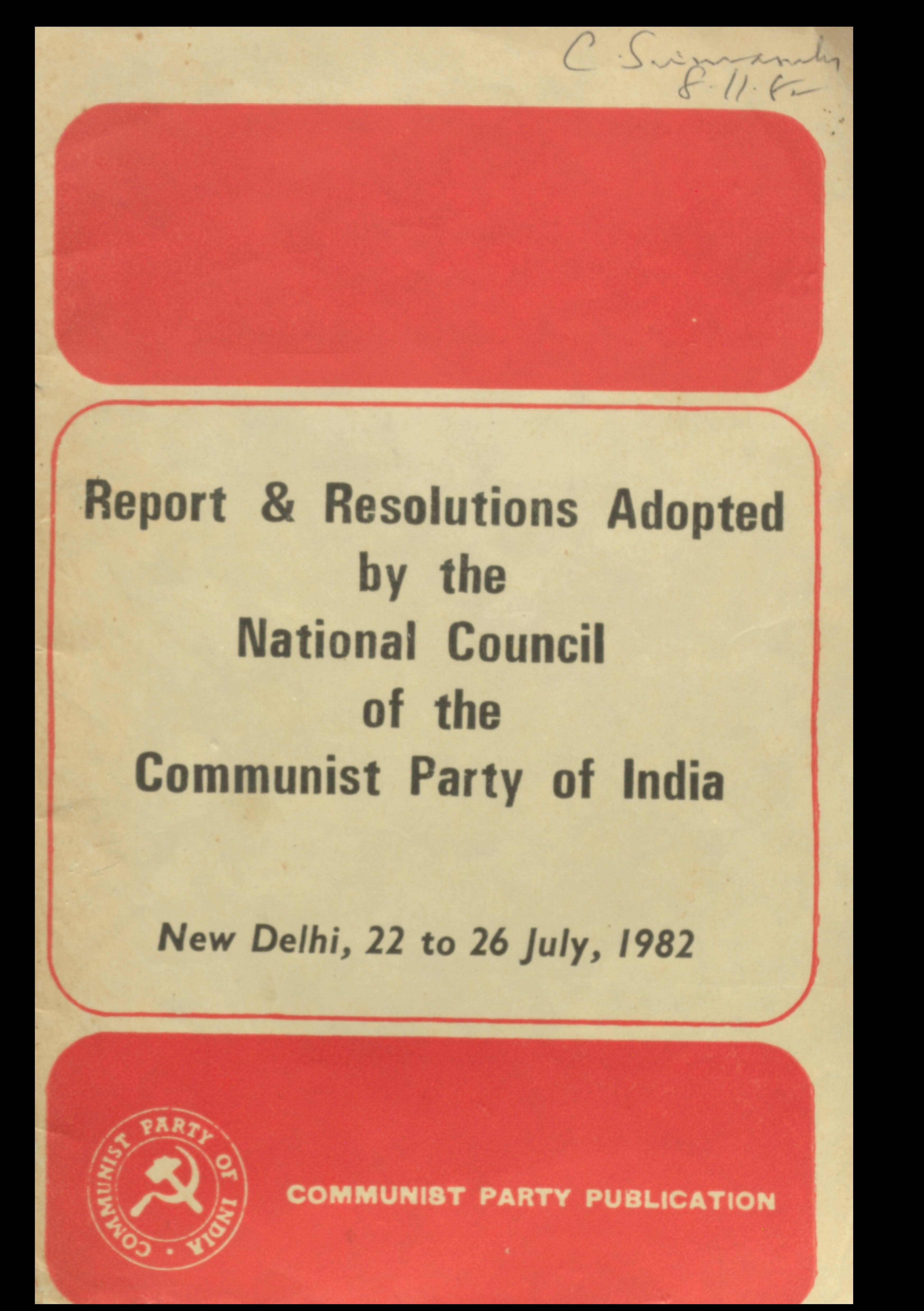 Report & Resolutions adopted by the National Council of the Communist party of India