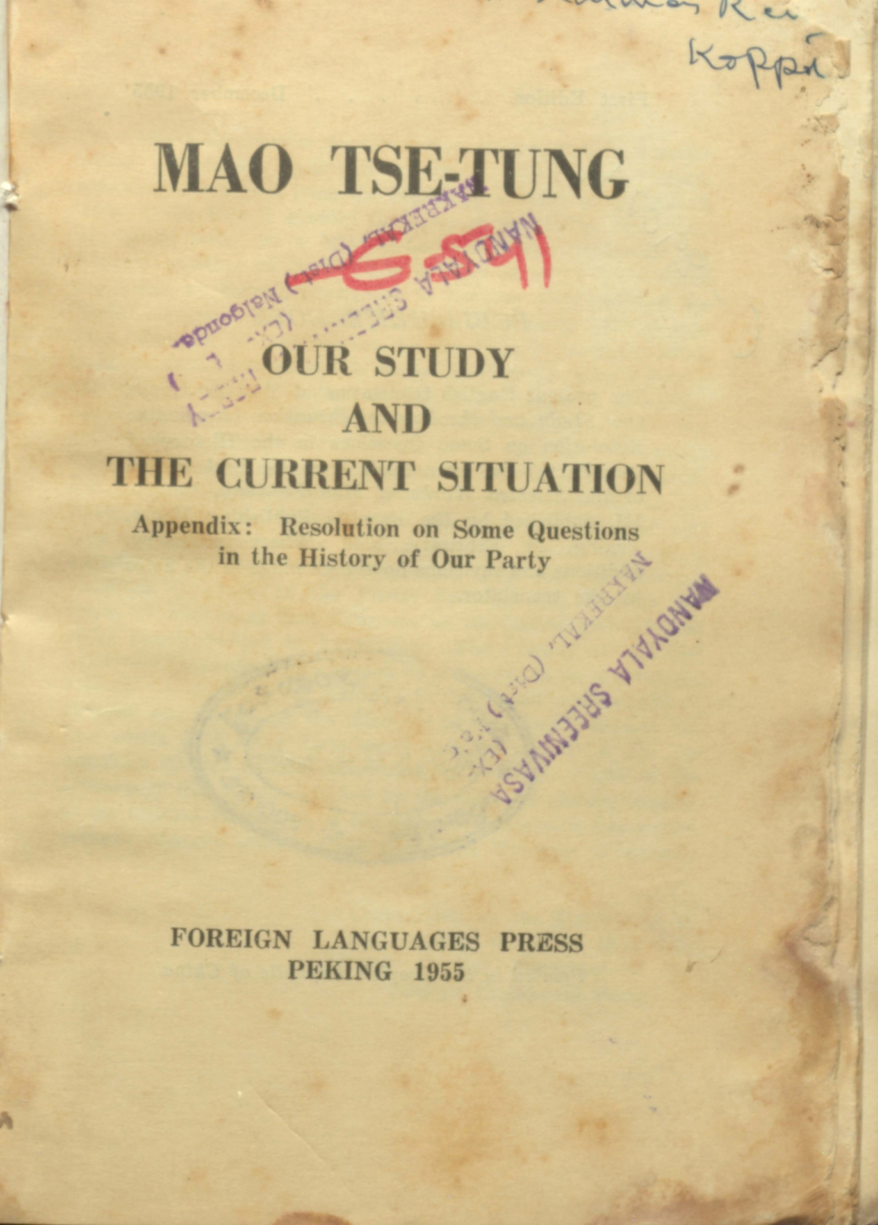 MAO TSE-TUNG our study and the current situation