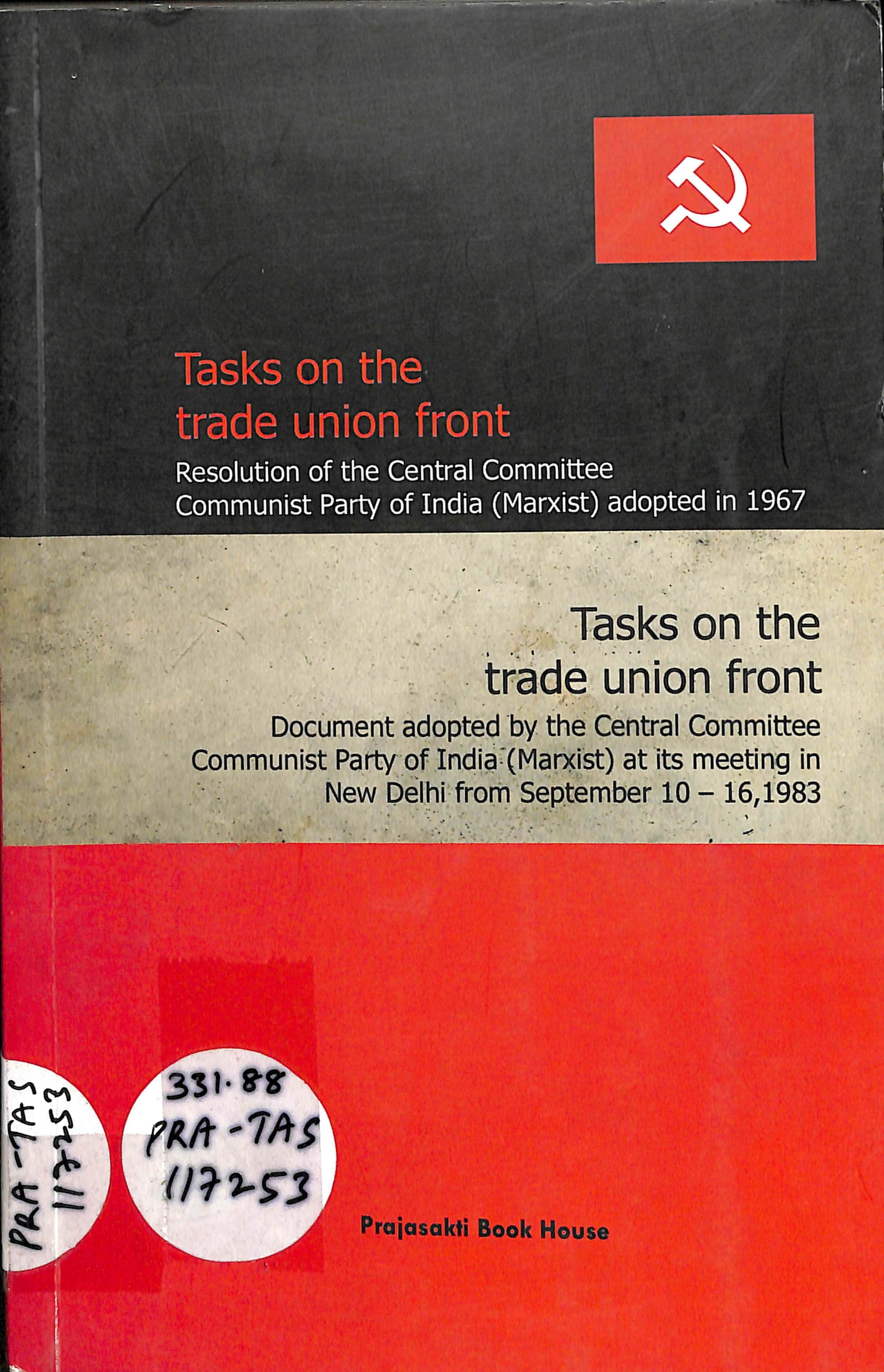 Tasks on the trade union front resoultion of the central committee communist party of India