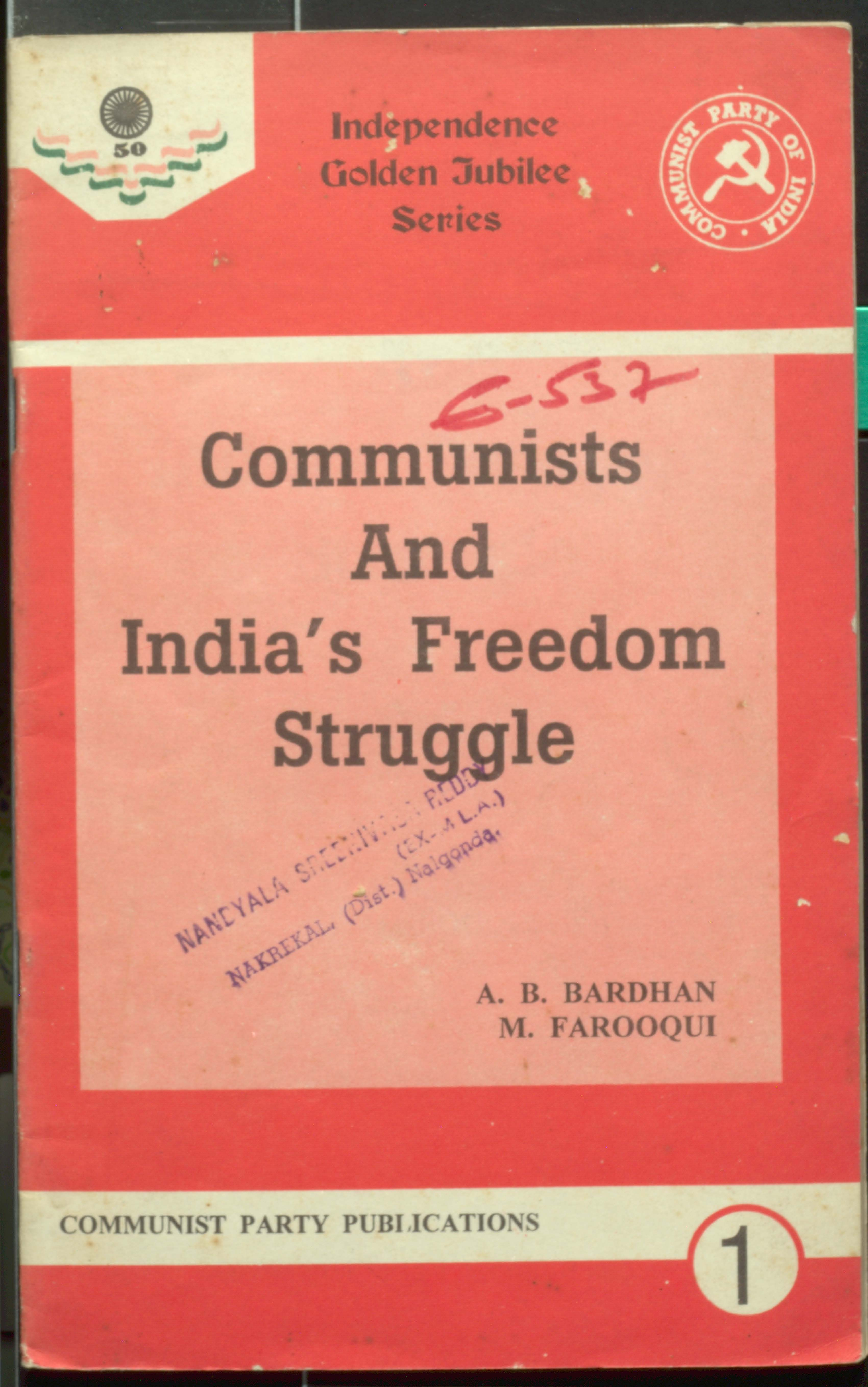 Communists and Indias freedom struggle