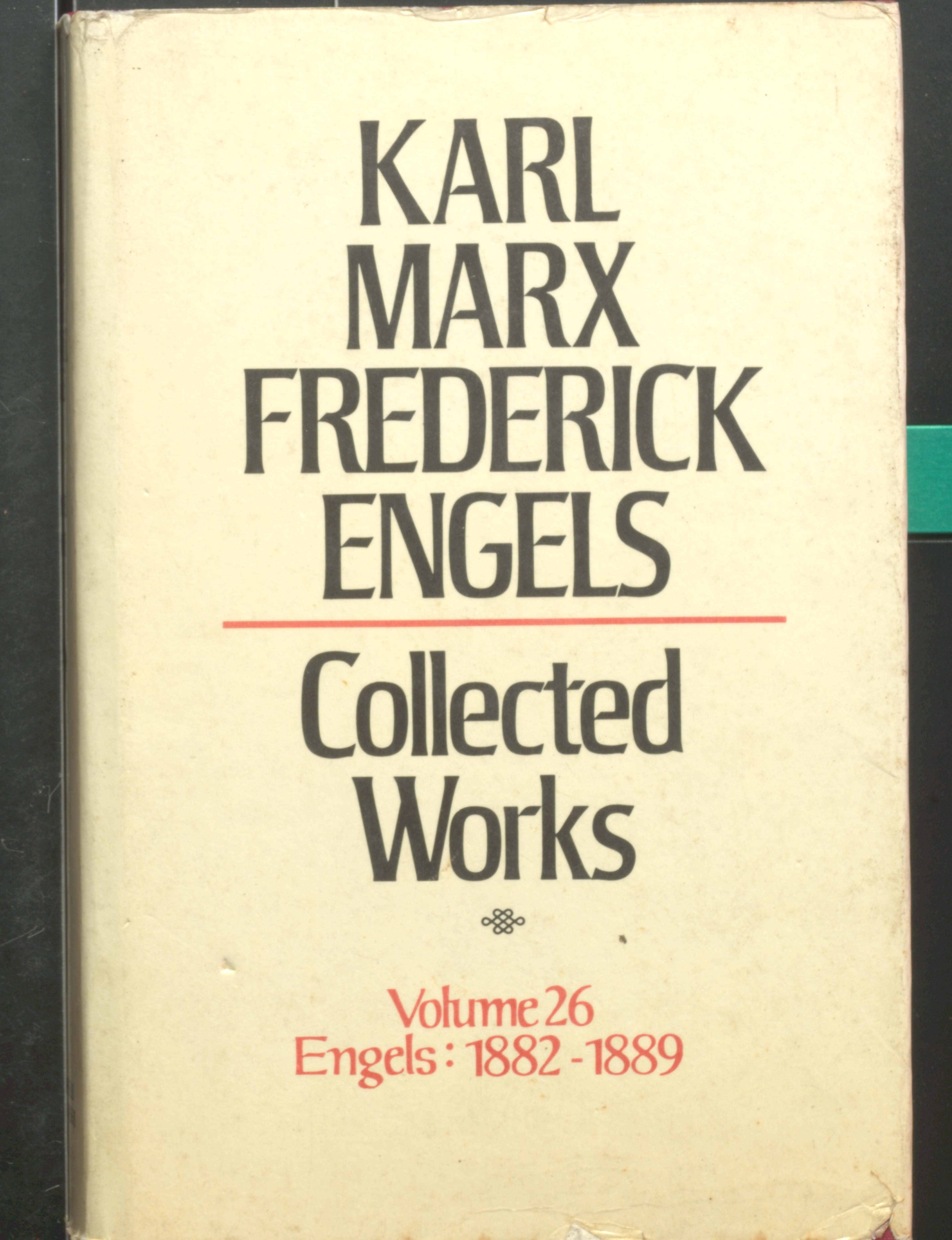 Karl Marx Frederick Engels Collected Works (V-26 1882-1889)