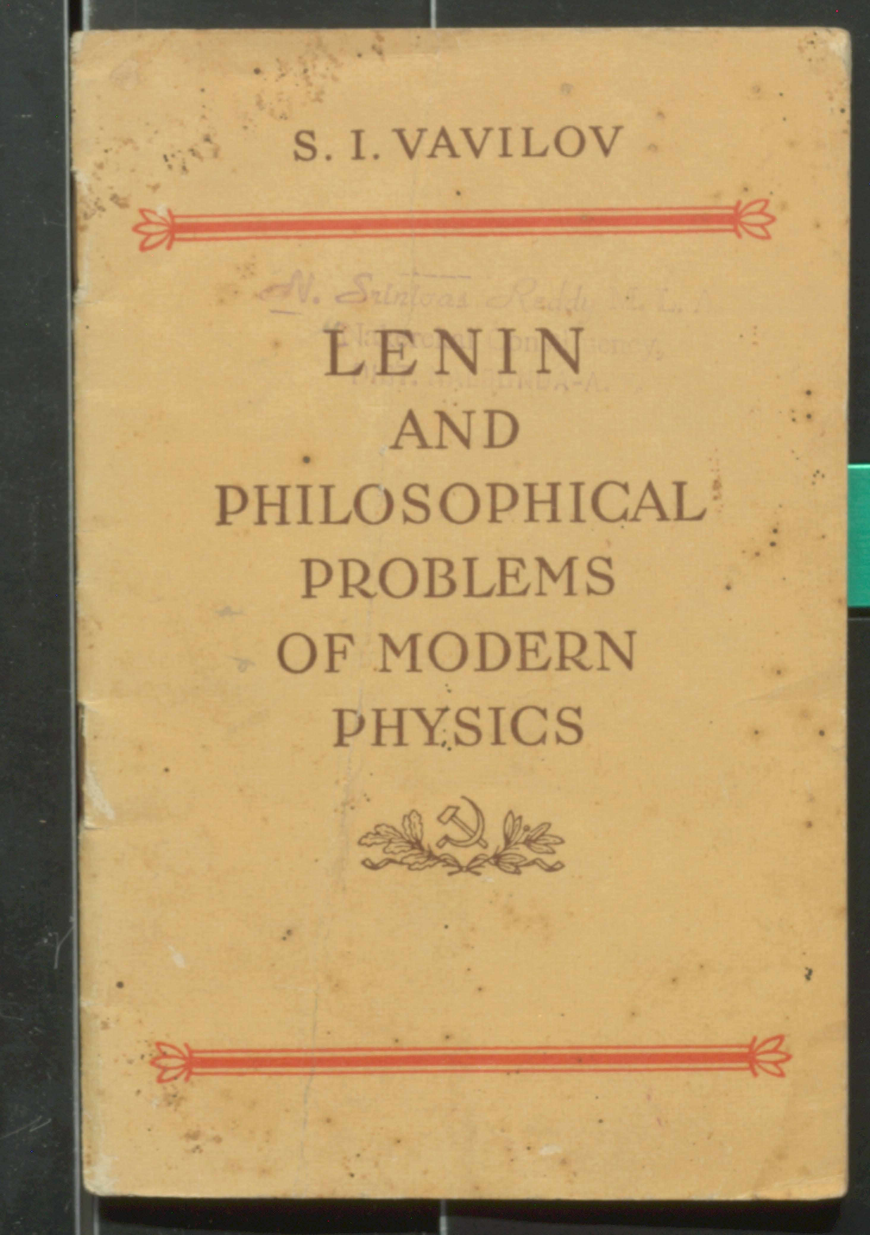Lenin And Philosophical Problems of Modern Physics
