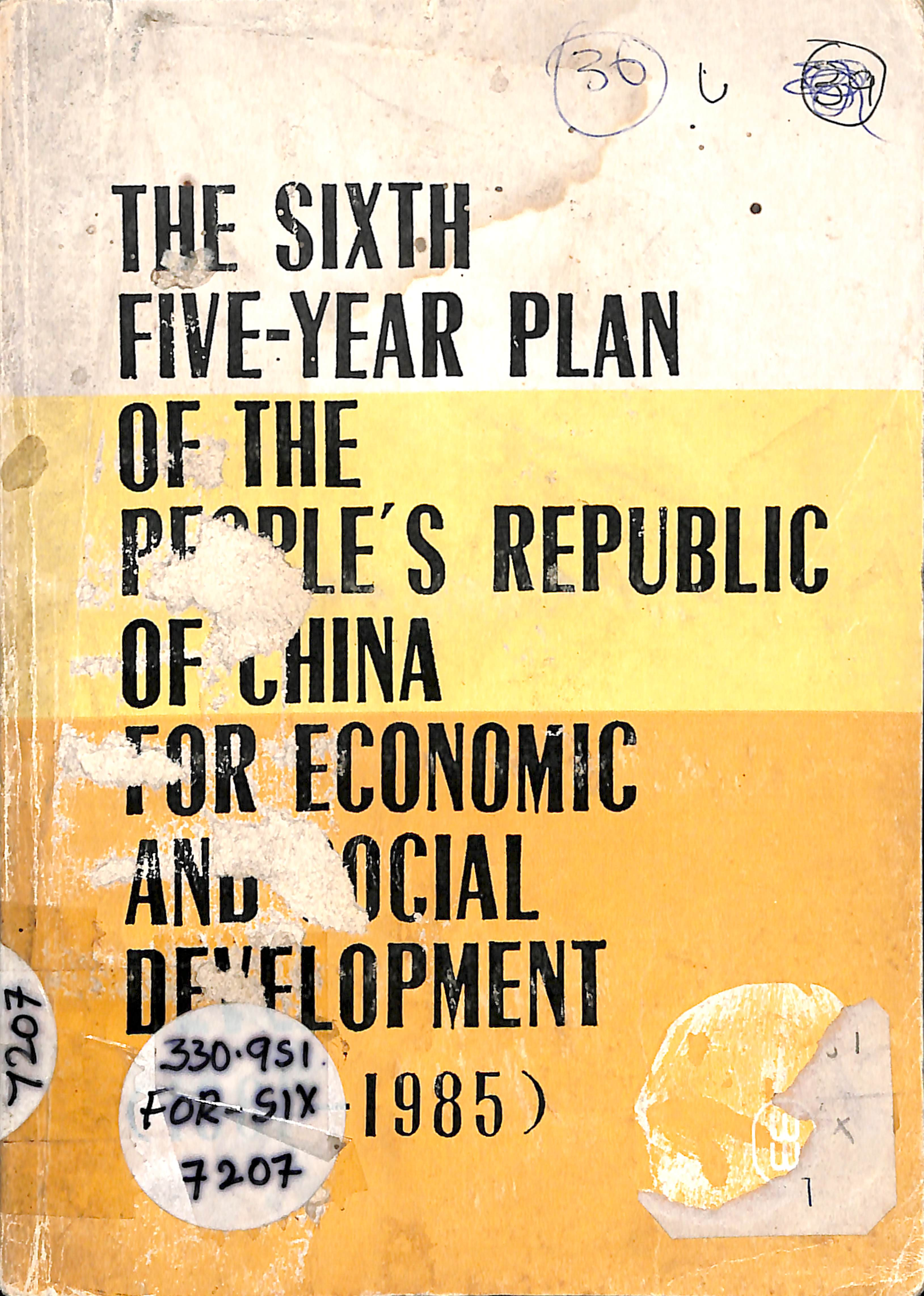 The 6th 5 Year Plan of the People ,Republic of China