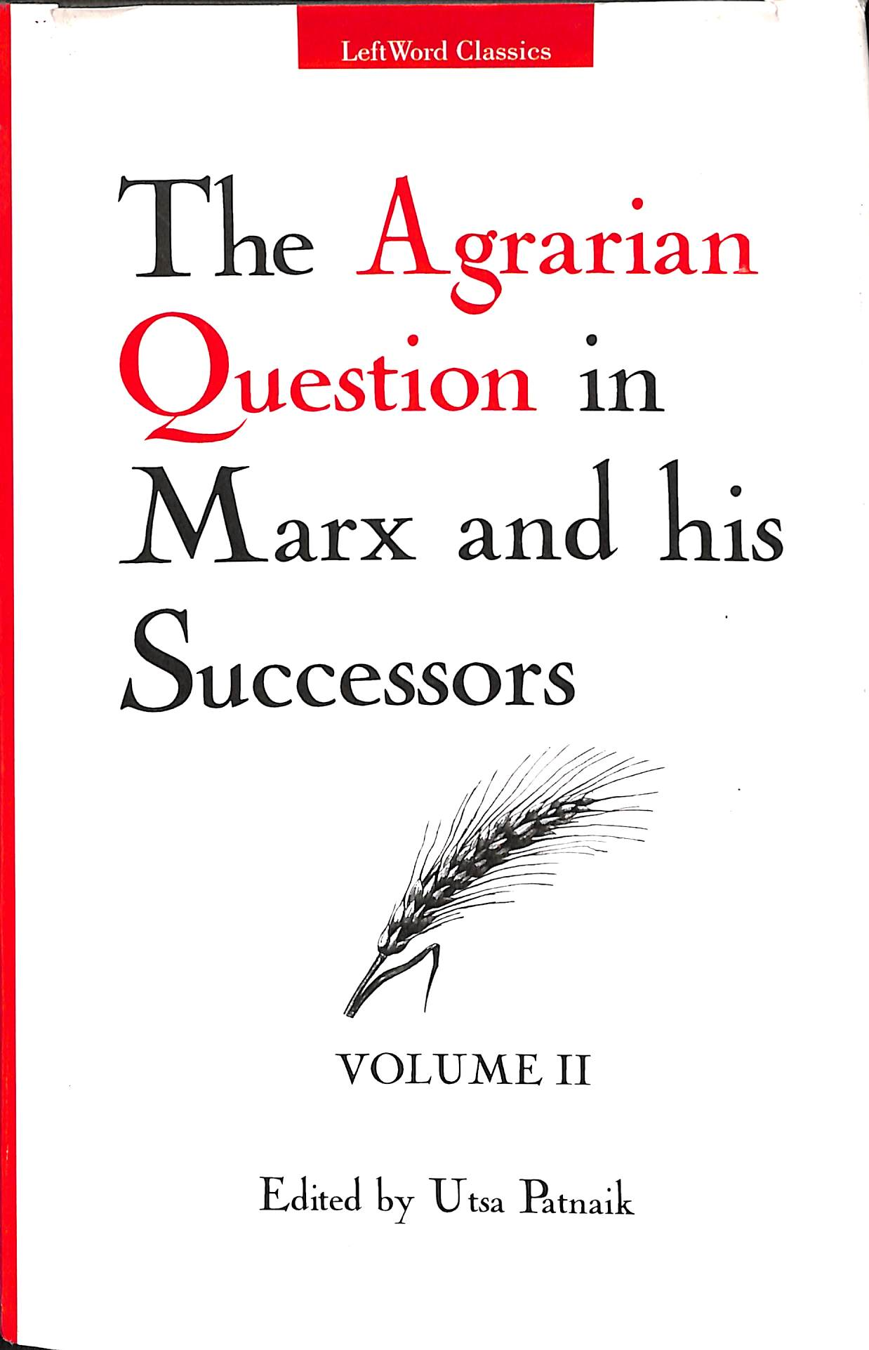 The Agrarian Question in Marx And His Successors